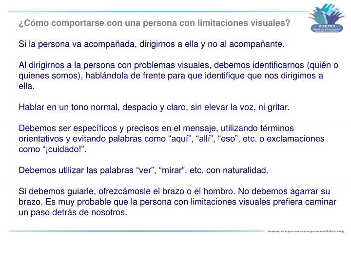 ¿Cómo comportarse con una persona con limitaciones visuales?