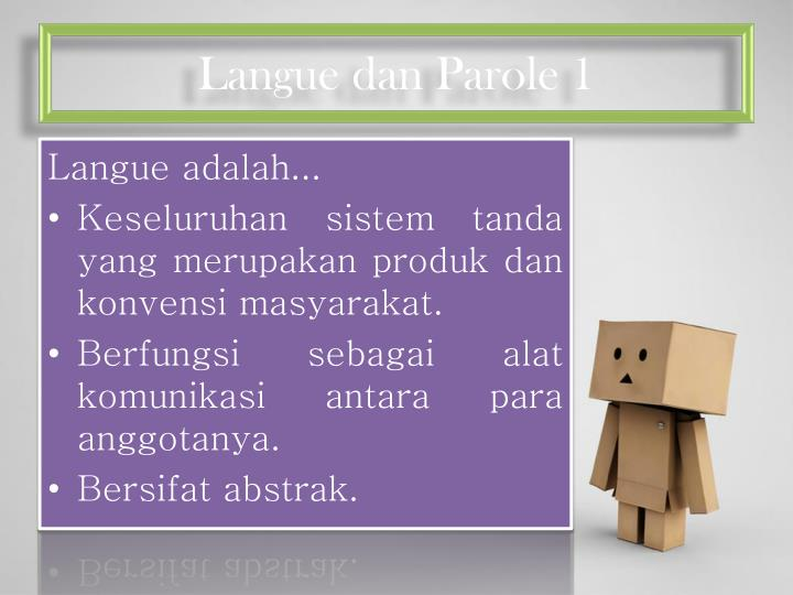 Langue dan Parole 1