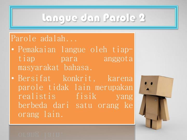 Langue dan Parole 2