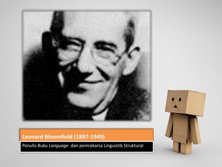Leonard Bloomfield (1887-1949)