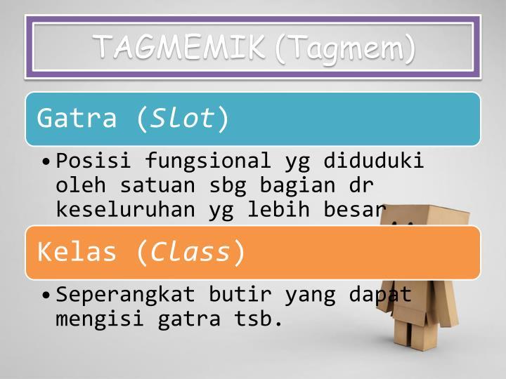 TAGMEMIK (Tagmem)