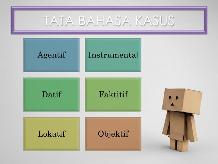 TATA BAHASA KASUS