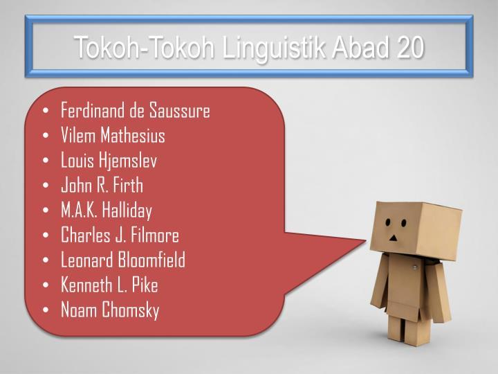 Tokoh-Tokoh Linguistik Abad 20
