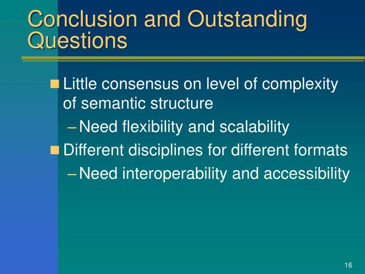 Conclusion and Outstanding Questions