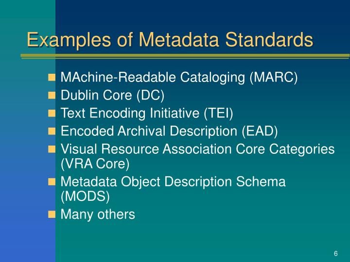 Examples of Metadata Standards