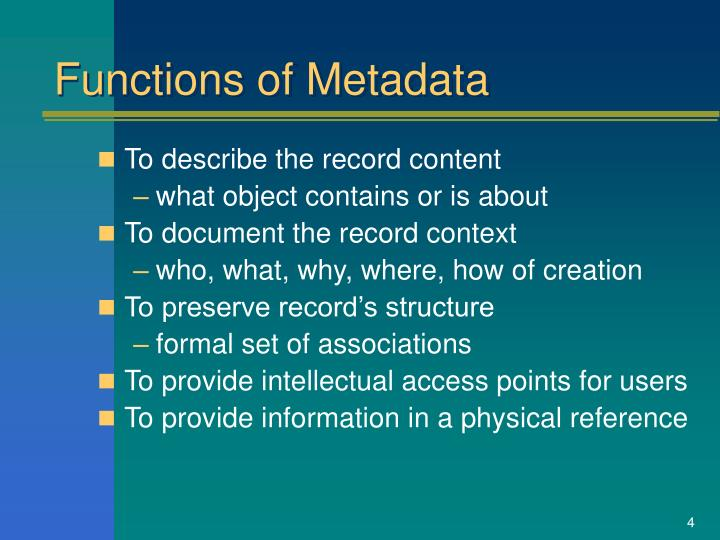 Functions of Metadata