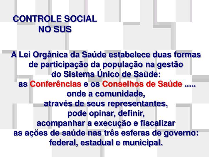 CONTROLE SOCIAL NO SUS