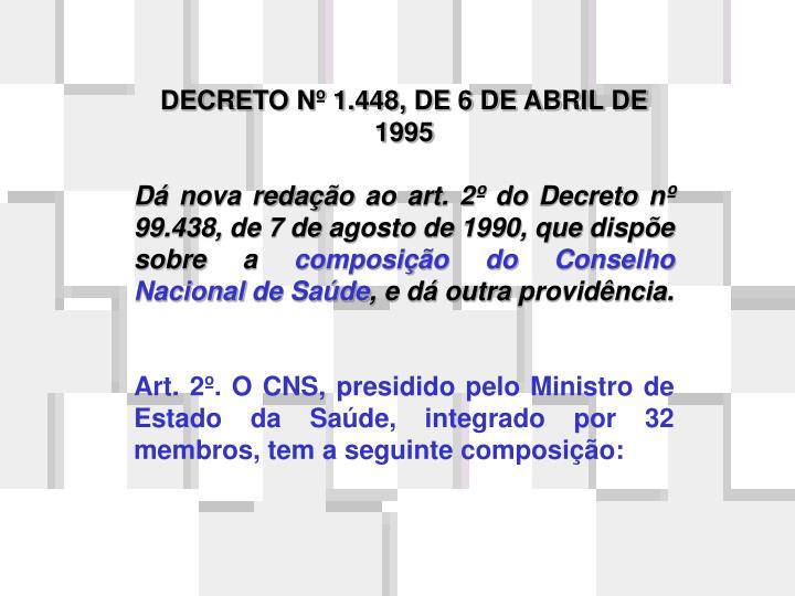 DECRETO Nº 1.448, DE 6 DE ABRIL DE 1995