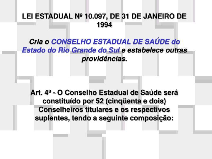 LEI ESTADUAL Nº 10.097, DE 31 DE JANEIRO DE 1994