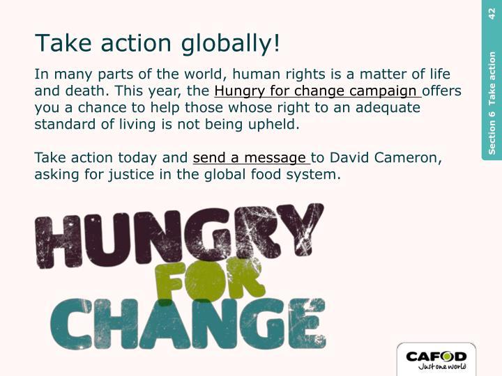 Take action globally!
