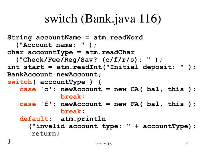switch (Bank.java 116)