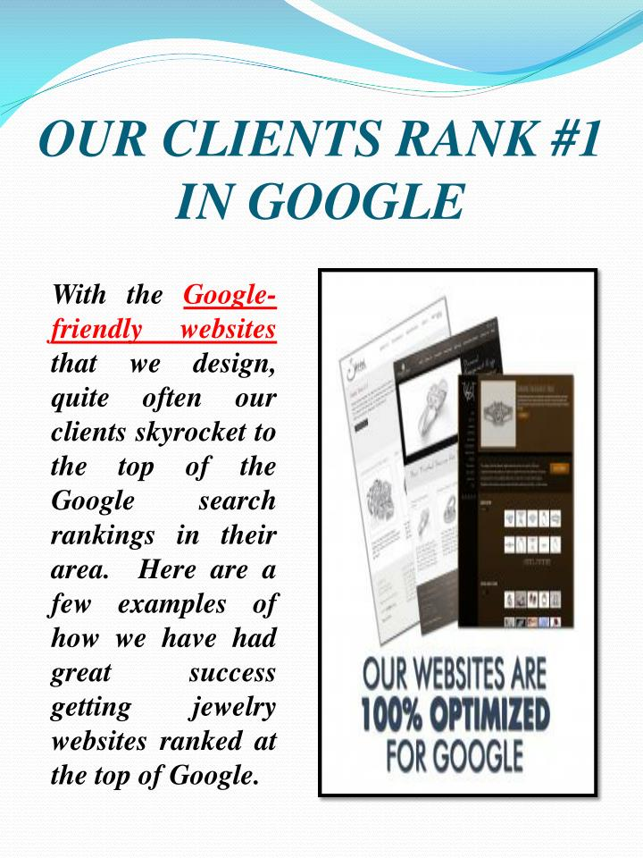 OUR CLIENTS RANK #1 IN GOOGLE