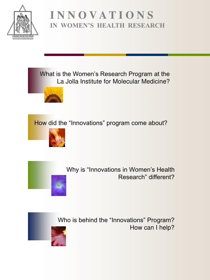 I n n o v a t i o n s in women s health research