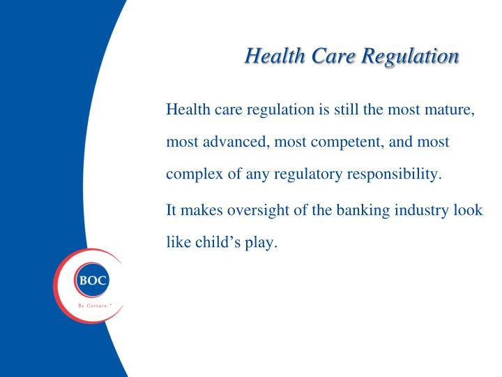 Health Care Regulation