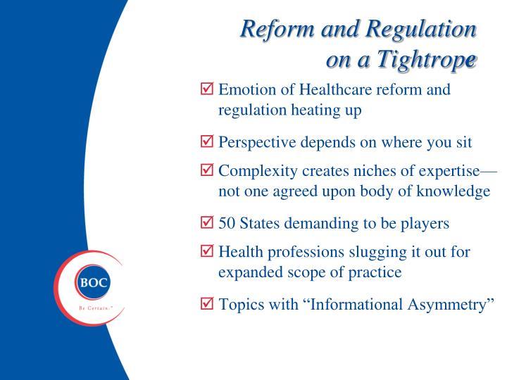 Reform and Regulation