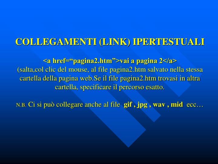 COLLEGAMENTI (LINK) IPERTESTUALI