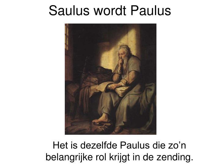 Saulus wordt Paulus