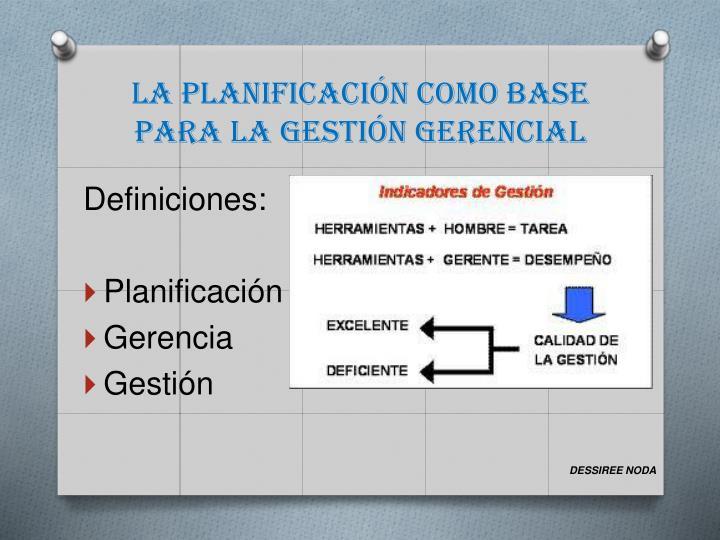La planificación como base para la gestión gerencial