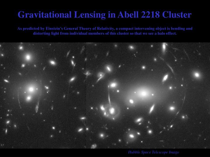 Gravitational Lensing in Abell 2218 Cluster