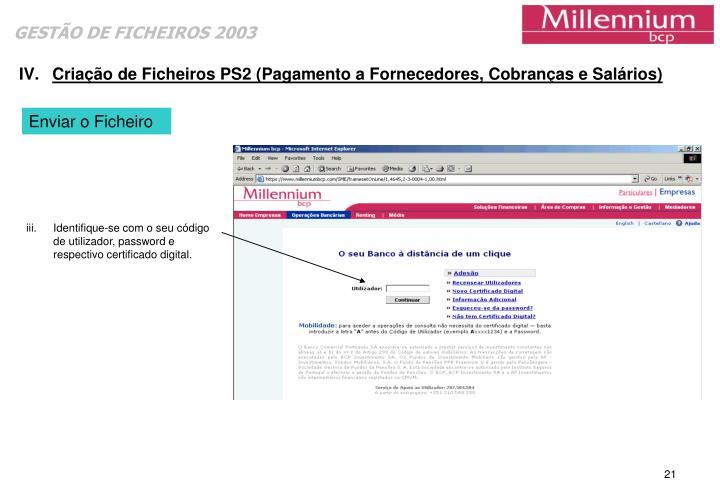 Criação de Ficheiros PS2 (Pagamento a Fornecedores, Cobranças e Salários)