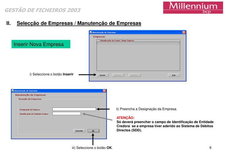 Selecção de Empresas / Manutenção de Empresas