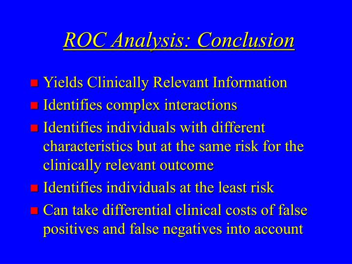 ROC Analysis: Conclusion