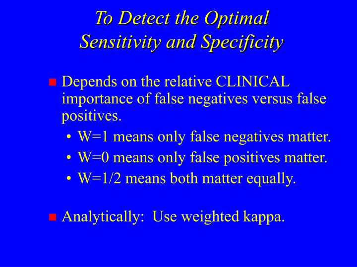 To Detect the Optimal