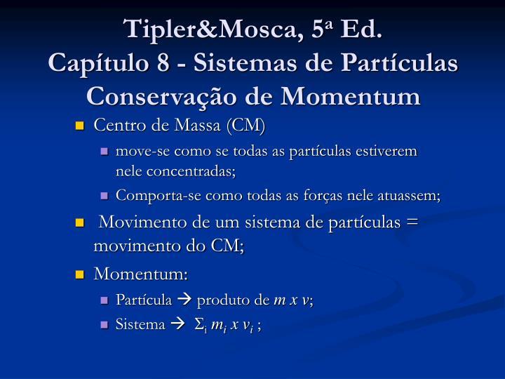 Tipler&Mosca, 5