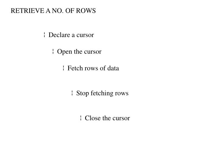 RETRIEVE A NO. OF ROWS