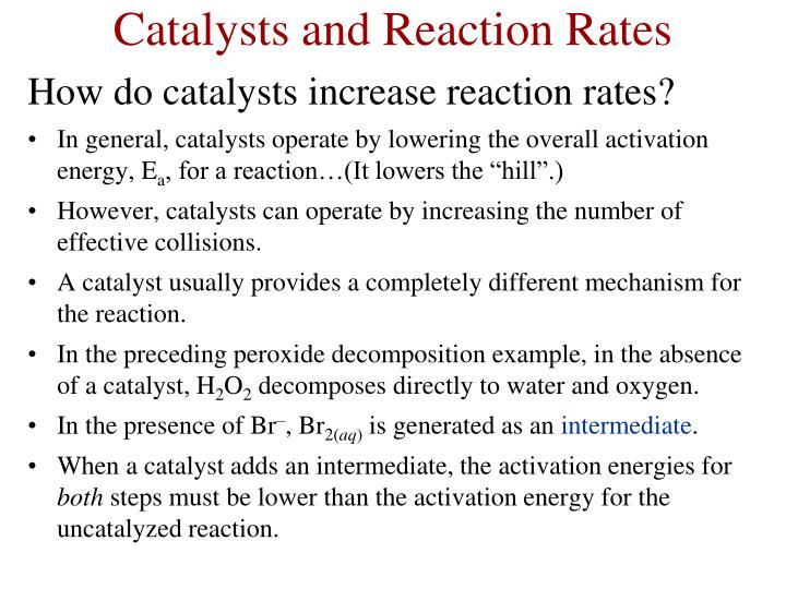 Catalysts and Reaction Rates