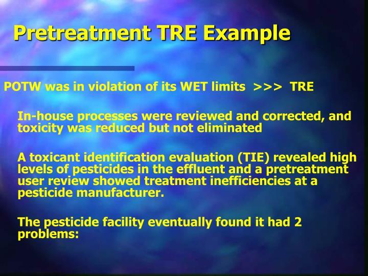 Pretreatment TRE Example
