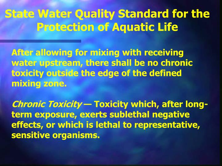 State Water Quality Standard for the  Protection of Aquatic Life