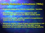 toxicity reduction evaluations tres
