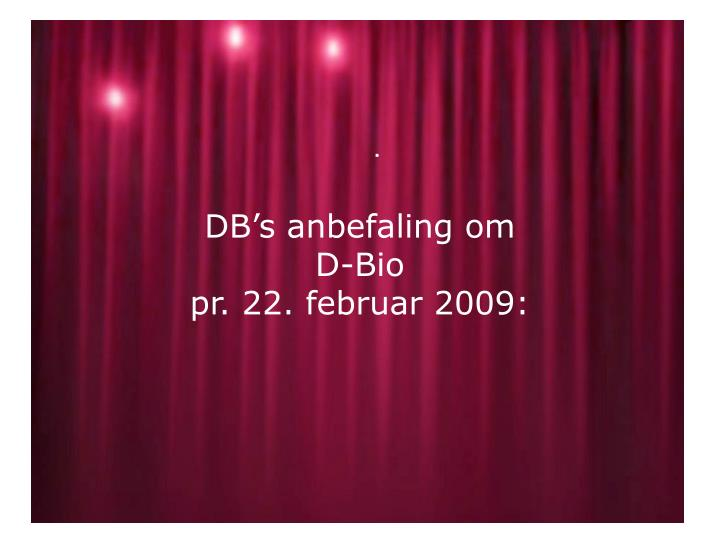 DB's anbefaling om