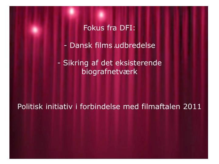 Fokus fra DFI: