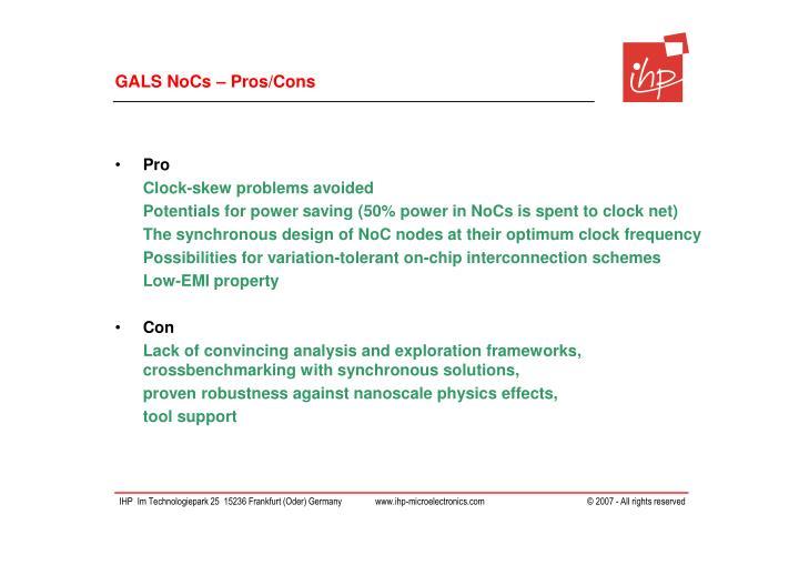 GALS NoCs – Pros/Cons