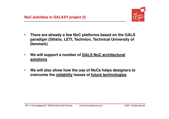 NoC activities in GALAXY project (I)
