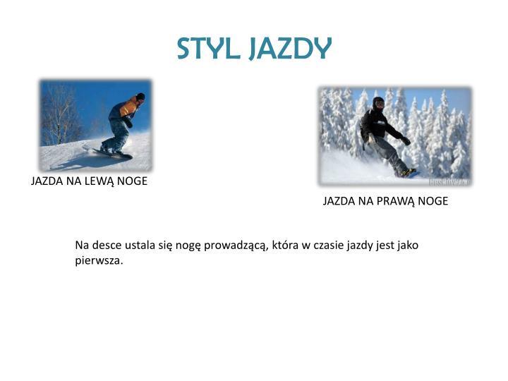 STYL JAZDY