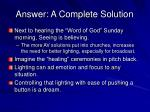 answer a complete solution