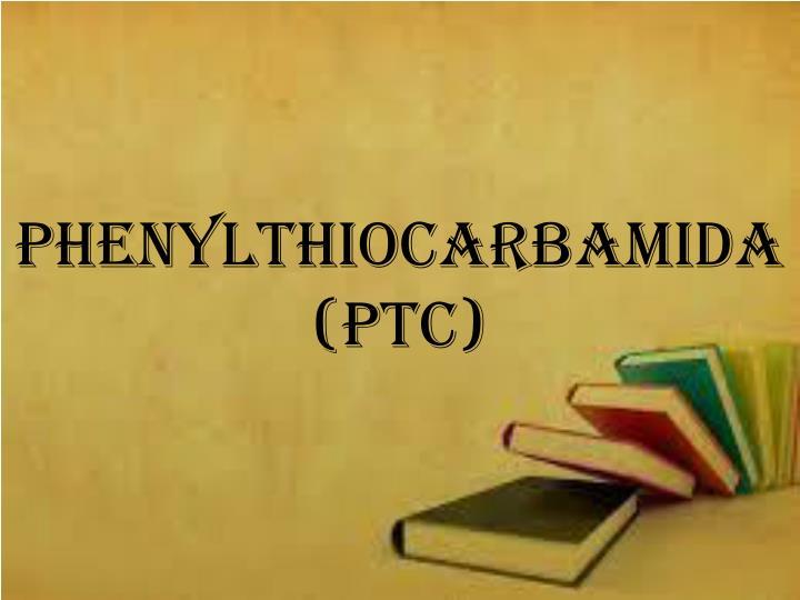 Phenylthiocarbamida