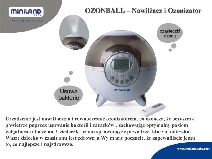 OZONBALL – Nawilżacz i Ozonizator