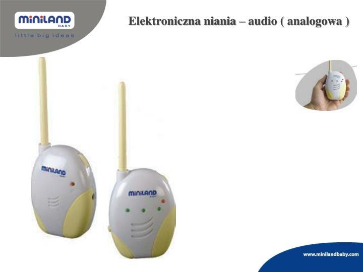 Elektroniczna niania – audio ( analogowa )