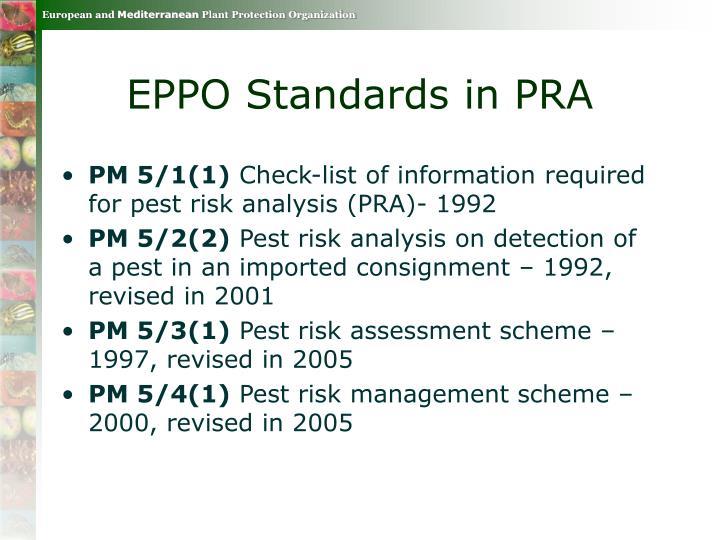 EPPO Standards in PRA