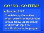 go no go items