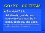 go no go items4