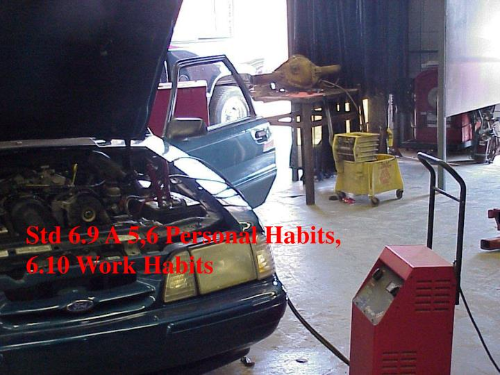 Std 6.9 A 5,6 Personal Habits,