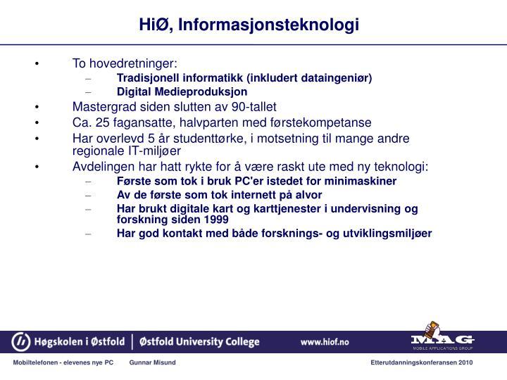 HiØ, Informasjonsteknologi