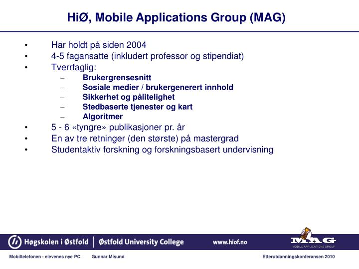 HiØ, Mobile Applications Group (MAG)