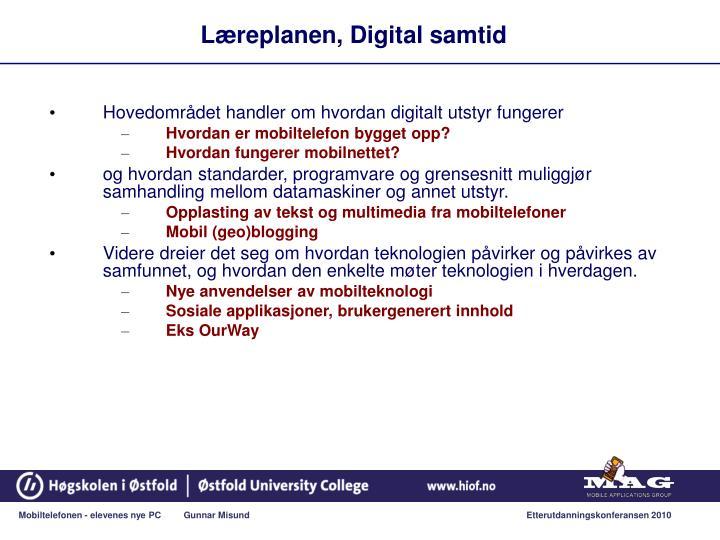 Læreplanen, Digital samtid