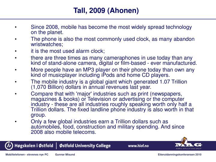Tall, 2009 (Ahonen)